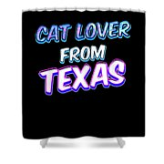 Dog Lover From Texas Shower Curtain
