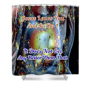 Love Of Christ Shower Curtain
