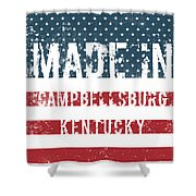 Made In Campbellsburg, Kentucky Shower Curtain