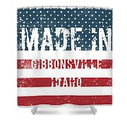 Made In Gibbonsville, Idaho Shower Curtain