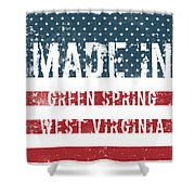 Made In Green Spring, West Virginia Shower Curtain