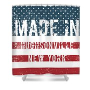 Made In Hughsonville, New York Shower Curtain