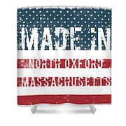 Made In North Oxford, Massachusetts Shower Curtain