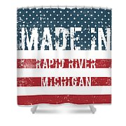 Made In Rapid River, Michigan Shower Curtain