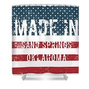 Made In Sand Springs, Oklahoma Shower Curtain