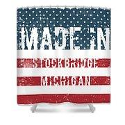Made In Stockbridge, Michigan Shower Curtain