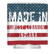 Made In West Lebanon, Indiana Shower Curtain