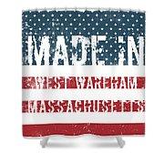 Made In West Wareham, Massachusetts Shower Curtain