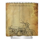 Motorcycle Quote Shower Curtain