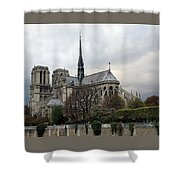 Notre Dame Cathedral In Paris, France Shower Curtain