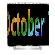 October 7 Shower Curtain
