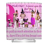 Pink Out Shower Curtain