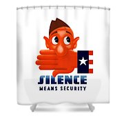 Silence Means Security Shower Curtain by War Is Hell Store