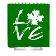 St. Patrick's Day - Love Shower Curtain