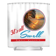 Stay Swell Design  Shower Curtain