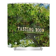 Tasting Room Sign Shower Curtain