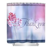 Thank You 1 Shower Curtain