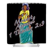 1 Timothy 2vs.9 Modest Apparel Shower Curtain