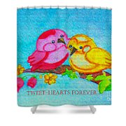 Tweet-hearts Forever Shower Curtain