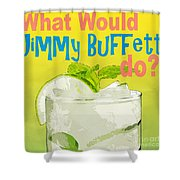What Would Jimmy Buffet Do Square Shower Curtain