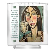 Wine Negativity Poster Shower Curtain