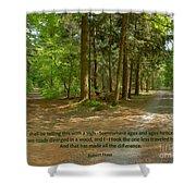 12- The Road Not Taken Shower Curtain by Joseph Keane