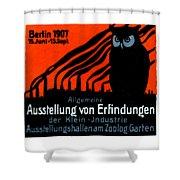 1907 Berlin Exposition Poster Shower Curtain