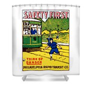 1915 Safety First In Philadelphia Shower Curtain