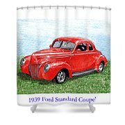 1939 Ford Standard Coupe Shower Curtain