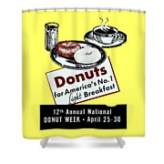1940 Donut Poster Shower Curtain