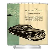 1950 Lincoln 6 Passenger Coupe Shower Curtain