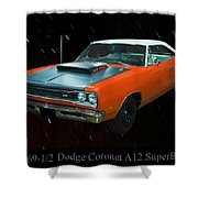 1969 And A Half Dodge Cornet A12 Superbee Shower Curtain