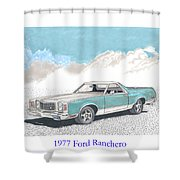 1977 Ford Ranchero Shower Curtain