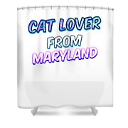 Dog Lover From Maryland Shower Curtain