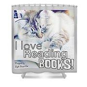 I Love Reading Books Shower Curtain