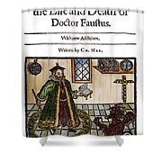 Marlowes Doctor Faustus Shower Curtain