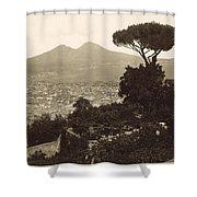 Naples: Mt. Vesuvius Shower Curtain