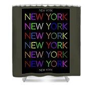 New York - Multicoloured On Black Background Shower Curtain