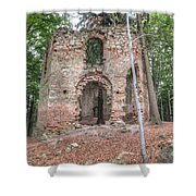 Ruins Of The Baroque Chapel Of Saint Mary Magdalene Shower Curtain