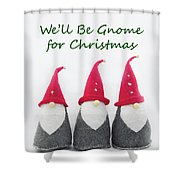 Christmas Gnomes Shower Curtain