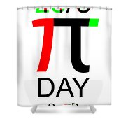 Happy Tau And Pi Day Shower Curtain