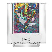 Two Edged Sword Shower Curtain