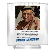 Produce For Victory Shower Curtain