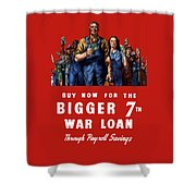 7th War Loan - Ww2 Shower Curtain