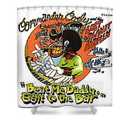 8 2 The Bar Shower Curtain