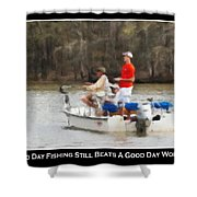 A Bad Day Fishing . . . Shower Curtain