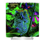 A Cosmic Owl In A Psychedelic Forest Shower Curtain