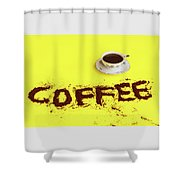 A Cup Full Of Coffee Shower Curtain
