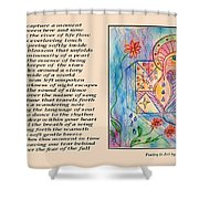 A Moment - Poetry In Art Shower Curtain