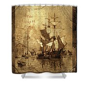 A Pirate Looks At Forty Schooner Wharf Shower Curtain